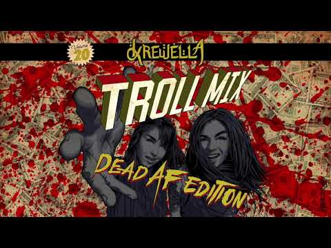 Troll Mix Vol 20: dead af edition