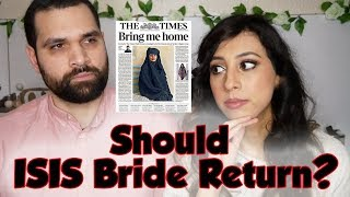 Should Shamima Begum Come Back To The UK?