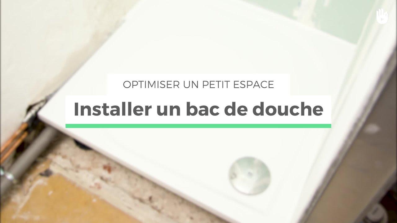Installer Un Bac De Douche Optimiser Un Petit Espace