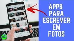 5 Apps para Escrever em Fotos com Fontes e Estilos Legais
