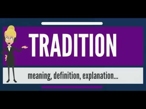 what is tradition what does tradition mean tradition meaning