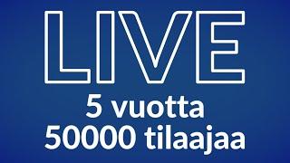 LIVE-keskustelua: 5 vuotta videoita, 50k tilaajaa