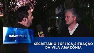 Secretário explica situação da Vila Amazônia