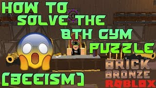 POKEMON BRICK BRONZE | HOW TO SOLVE THE 8TH GYM PUZZLE | ROBLOX