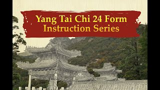(24 of 25) Yang Tai Chi 24 Form, Instructional Series: Cross Hands