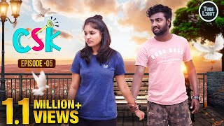 CSK EPISODE 05 | Romantic Web Series | Cool & Spicy Kalyanam | Attagasangal | Tube Light