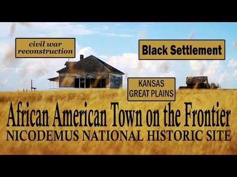 African American Frontier Town - Nicodemus National Historic Site