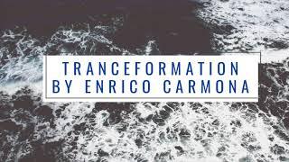 Enrico Carmona  - Tranceformation     Relaxing Music