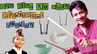 Man Bina Ko Dhan Glass/Bowl instrumental with tabla loop| Ashok Darji| Tanka Budathoki| Jal Tarang