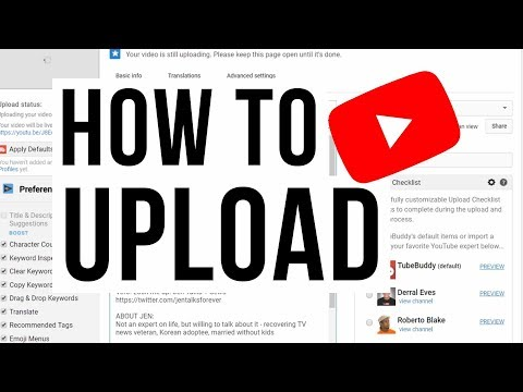 How to Properly Upload YouTube Videos 2018 - DETAILED | YOUTUBE BEGINNER TUTORIALS