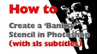 Photoshop Tutorial - How To Create A 'banksy' Style Stencil From A Photograph