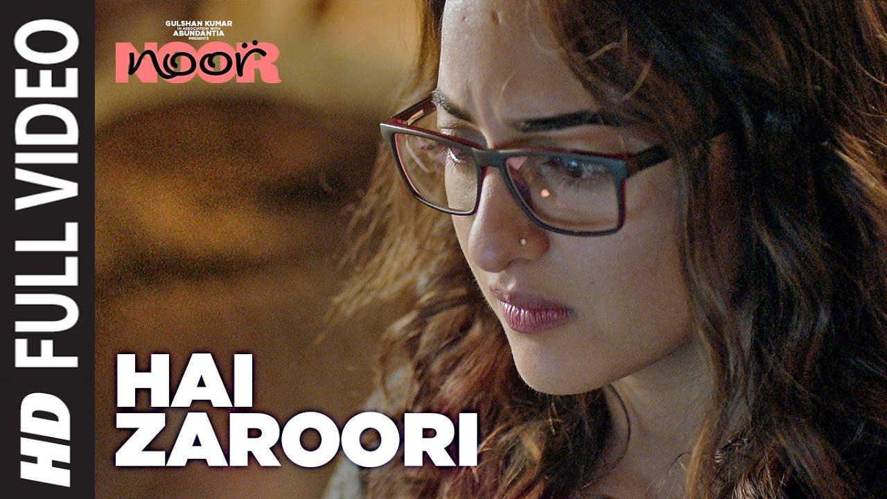Download Hai Zaroori  Full Video Song | NOOR | Sonakshi Sinha | Prakriti Kakar | Amaal Mallik | T-Series