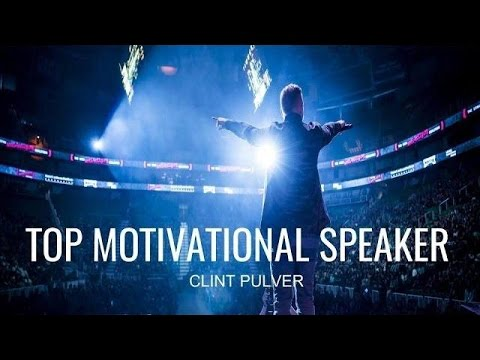Top Motivational Speaker Clint Pulver