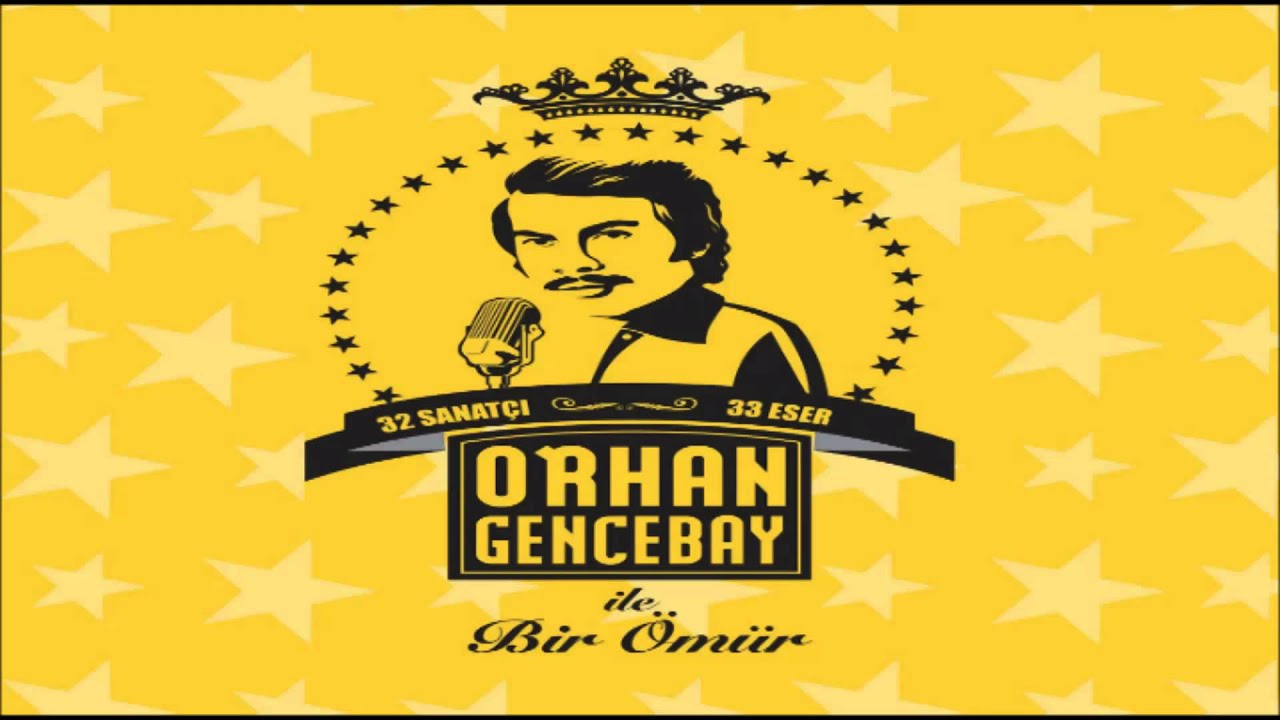 Orhan Gencebay Orhan Gencebay