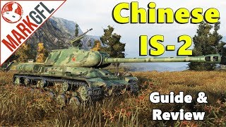 iS-2 Chinese Heavy Tank Guide & Review - World of Tanks