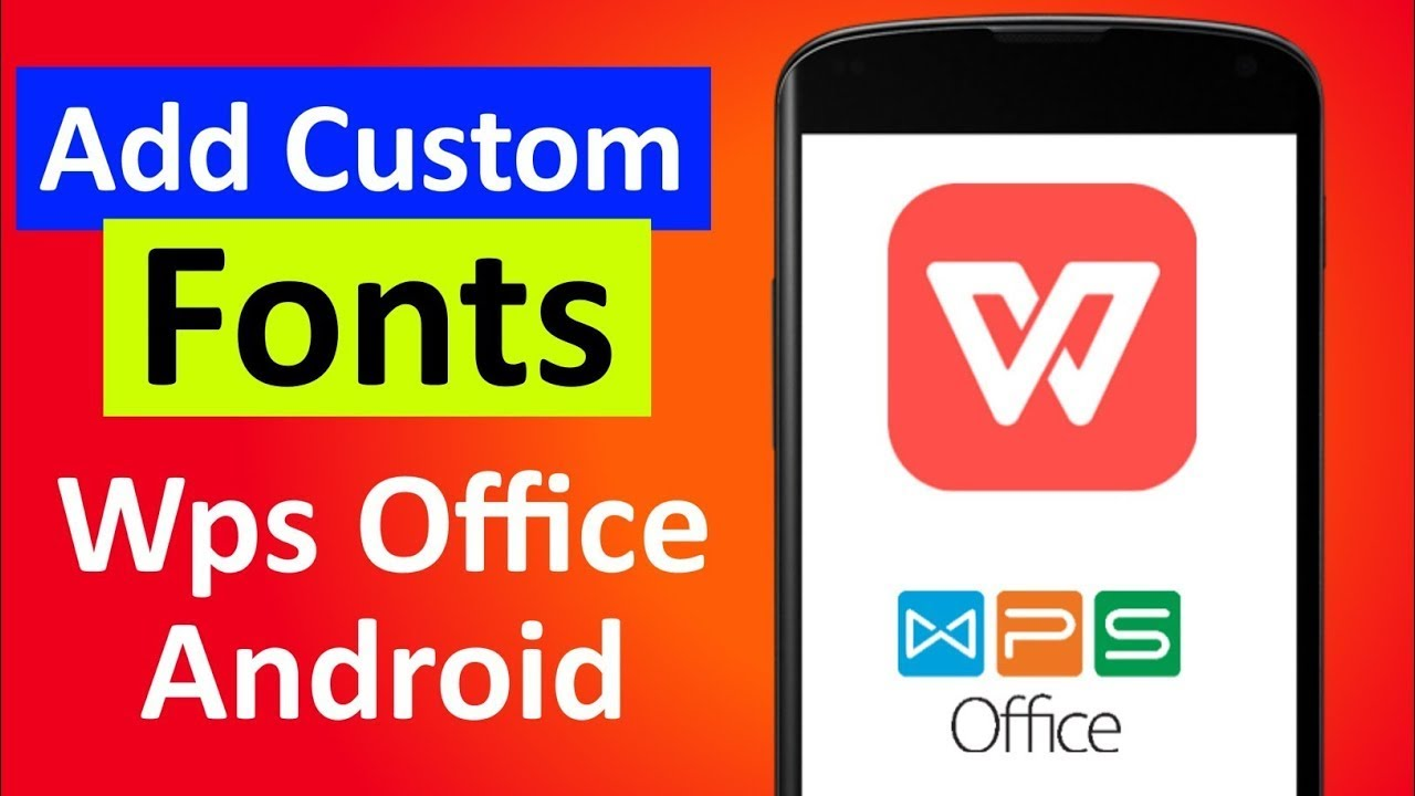 Download How To Add Any Fonts In Wps Office In Android | Add Fonts ...
