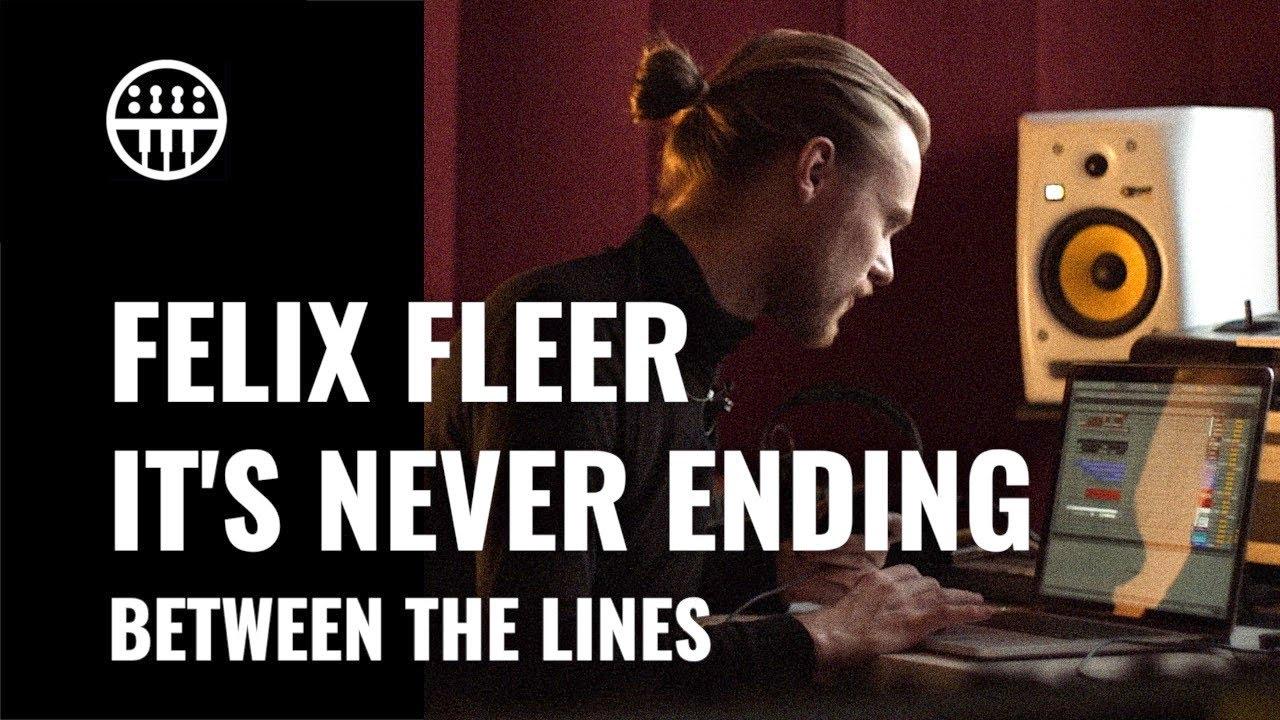 Felix Fleer - It's Never Ending | Between The Lines | Thomann
