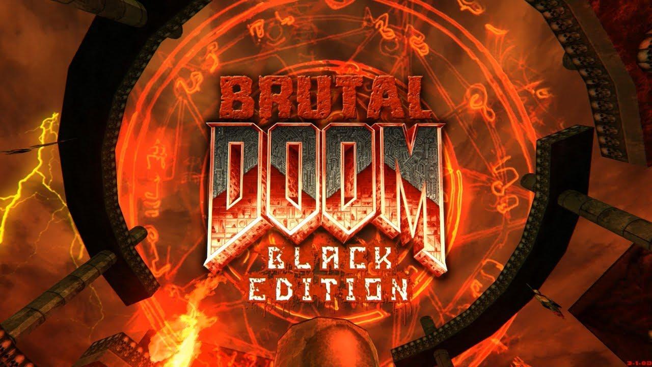 Brutal Doom: Black Edition v3 1d Final   Hell Time [Update
