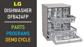 LG Dishwasher DFB424FP | PARTS - PROGRAMS - DEMO CYCLE | Part I