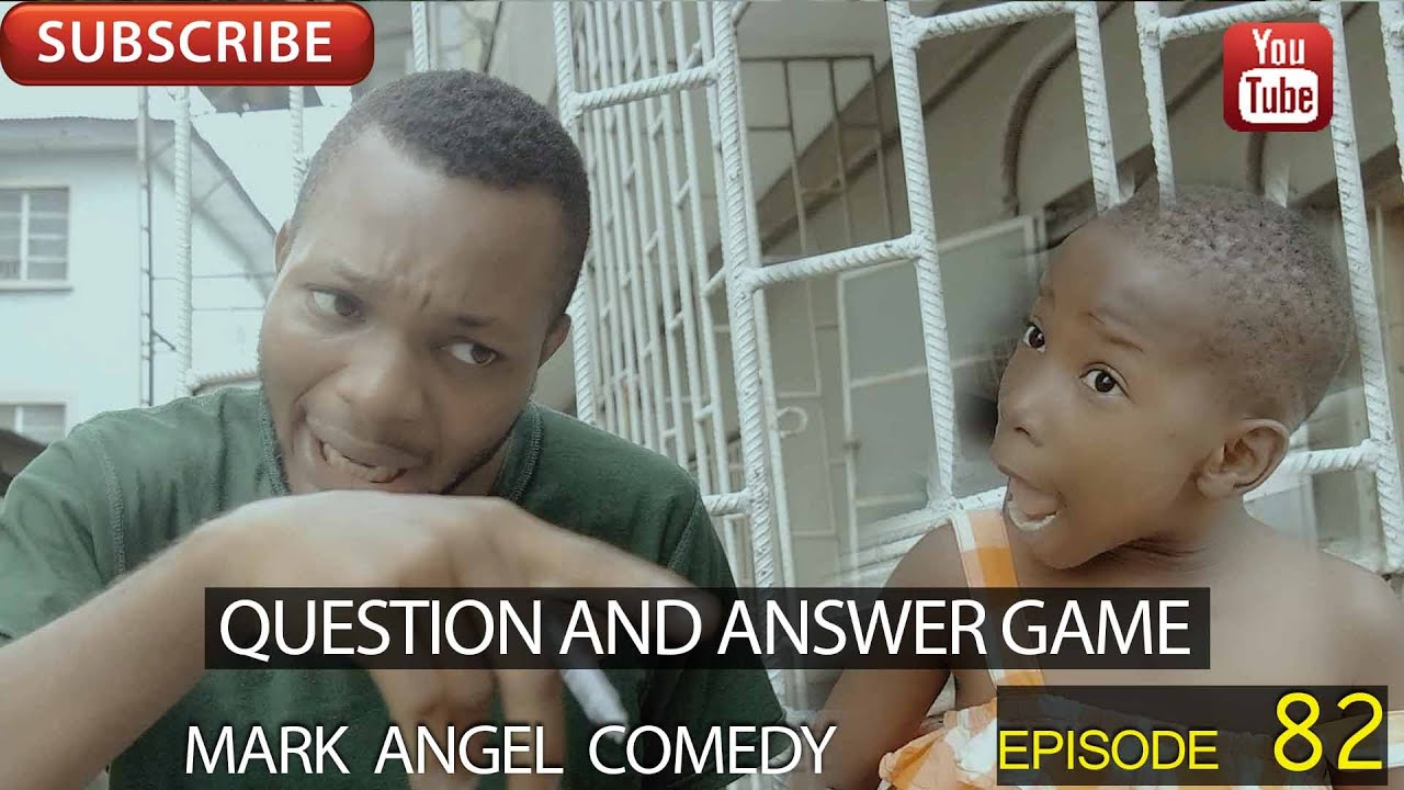 Download QUESTION AND ANSWER GAME (Mark Angel Comedy) (Episode 82)