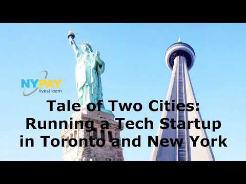 Tale of Two Cities: Running a Tech Startup in Toronto and New York