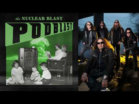 NUCLEAR BLAST PODBLAST - Episode 10: Testament, Burning Witches, Khemmis (OFFICIAL NB PODCAST)
