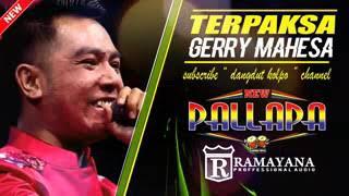 Download Video TERPAKSA - GERRY MAHESSA NEW 2018 MP3 3GP MP4