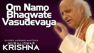 Om Namo Bhagwate Vasudevaya- Pandit Jasraj  (Album: Sacred Morning Mantras Muralidhar Krishna)