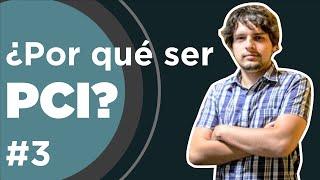 ¿Por qué ser PCI? #devHangout con @sebas_burgos