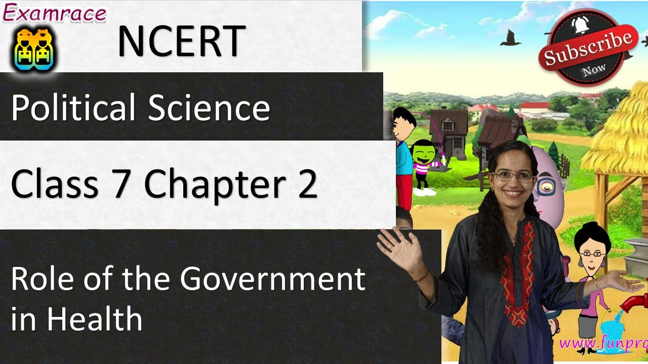 NCERT Class 7 Political Science / Polity / Civics Chapter 2: Role of the  Government in Health