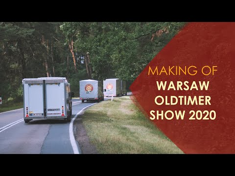 (MAKING OF) Warsaw Oldtimer Show 2020