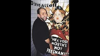 Dave Attell - Hey, Your Mouth's Not Pregnant! (Legendado)