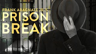 The Prison Escape Of Imposter Artist Frank Abagnale Jr.