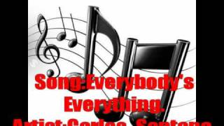 carlos santana,everybodys everything with lyrics