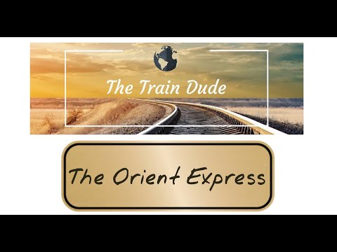 The True Story of The Orient Express