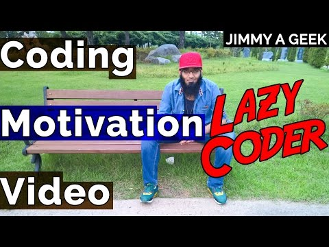 Why Programmers and Coders are Lazy ? - Coding Motivation Video