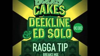 DEEKLINE & ED SOLO-RAGGA TIP ( BREAKS MIX)_HQ