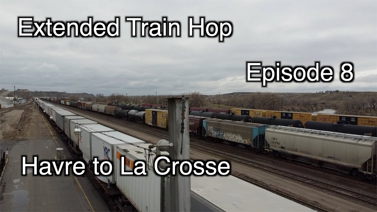 Extended Freight Train Hop Episode 8: Havre to La Crosse || Time to go Home! || Don't Jump The Gun!