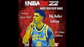 Download 100 Points Challenge / Lonzo Ball / BIG BALLER BRAND