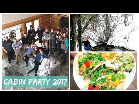CABIN PARTY 2017! // Best Friends + Snowy Adventures + Bomb Vegan Food!
