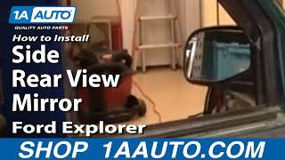 How To Install Replace Broken Side Rear View Mirror Ford Explorer 95-01 1AAuto.com