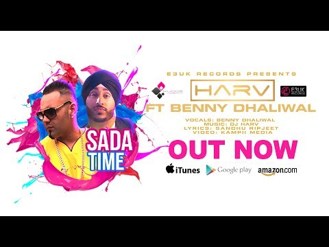 Sada Time | Dj Harv ft. Benny Dhaliwal | Official Video | Out Now