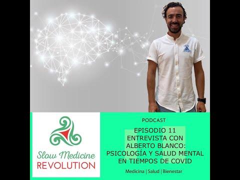 Episodio 11 - Entrevista con Alberto Blanco: Psicología y Salud Mental en tiempos de COVID