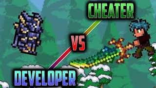 Terraria Developer VS Cheater