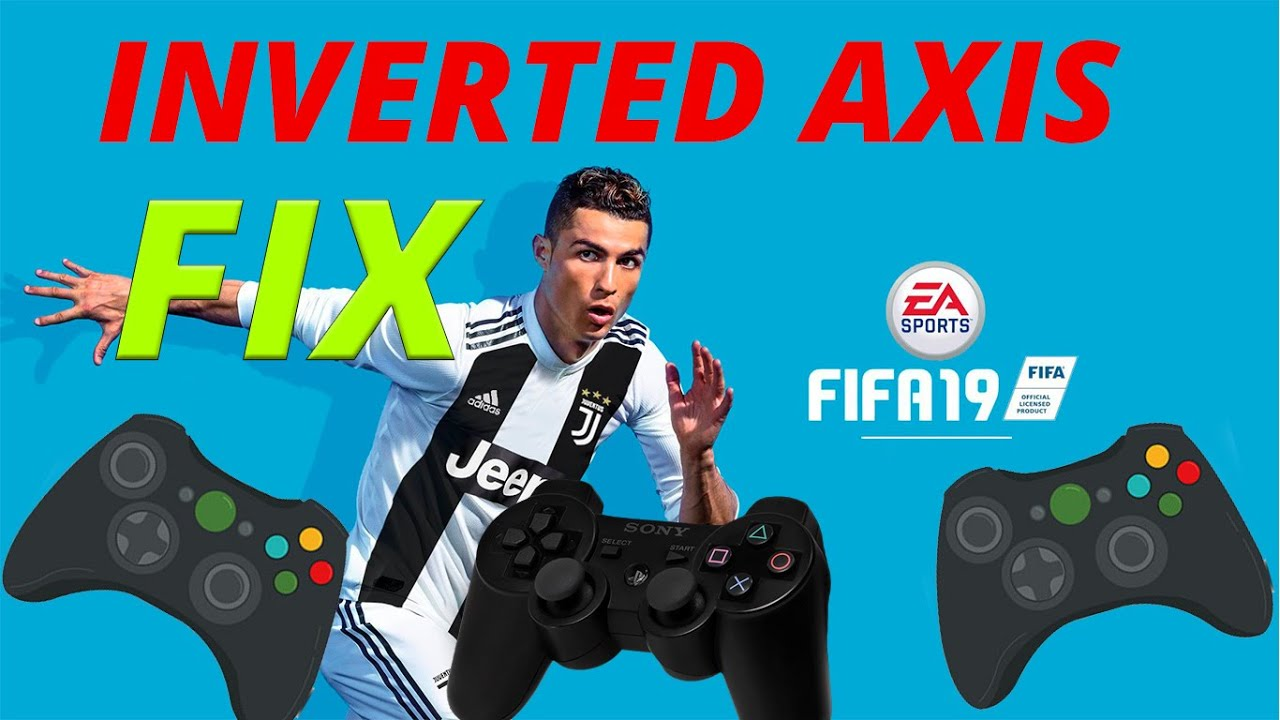 FIFA 19 inverted Axis FIX