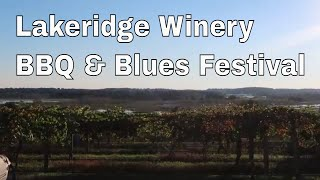 Lakeridge Winery - BBQ & Blues Festival