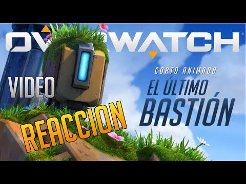Overwatch | Cinematica en Español | El último Bastión | Video reacción!