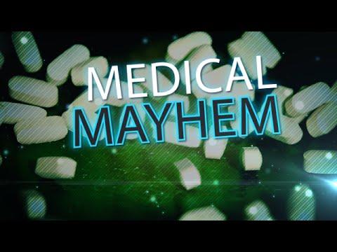 Medical Mayhem