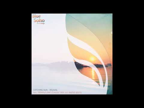 Catching Sun - Revival (Temple One Classic Mix)