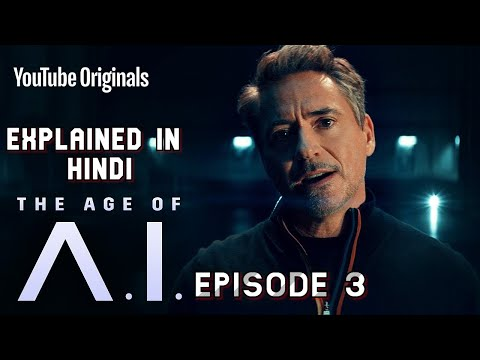 The Age of A.I. Episode 3 In Hindi | Using A.I. to Build a Better Human